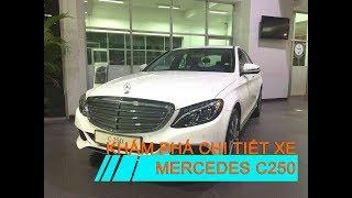 KhÁm PhÁ Chi TiẾt Xe Mercedes C250