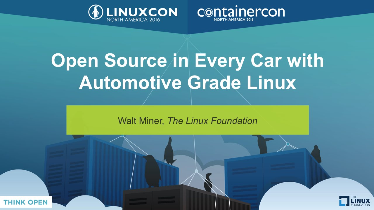 Download Open Source in Every Car with Automotive Grade Linux by Walt Miner, The Linux Foundation