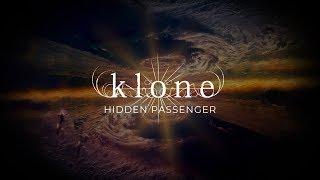 Klone - Hidden Passenger (from Le Grand Voyage)