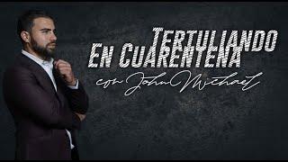 #TertuliandoEnCuarentena con: ilusionista, JohnMichael