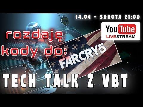 FarCry5 - rozdaję kody do gry na Tech Talk -  14.04 - sobota o 21:00 Live