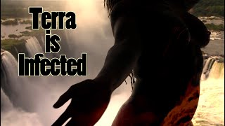 ☣️TERRA IS INFECTED ☣️ (Not by Covid19...)