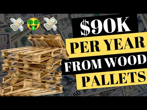 HOW TO MAKE $90K FROM USED WOOD PALLETS WORKING FROM HOME