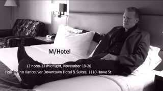 Dance Centre Video Message: M/Hotel at Dance In Vancouver