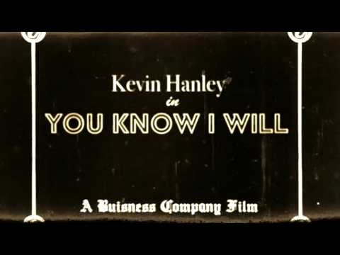Kevin Hanley - You Know I Will