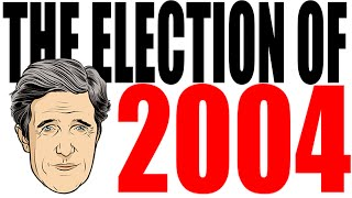 The Presidential Election of 2004 For Dummies -- Bush v Kerry