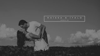 Raíssa e Ítalo - Make Groove - { Wedding Trailer }