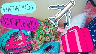 10 Packing Hacks + Pack with me!!
