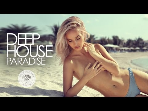 Deep House Paradise ✭ Best of Deep & Tropical | Chill Out Session