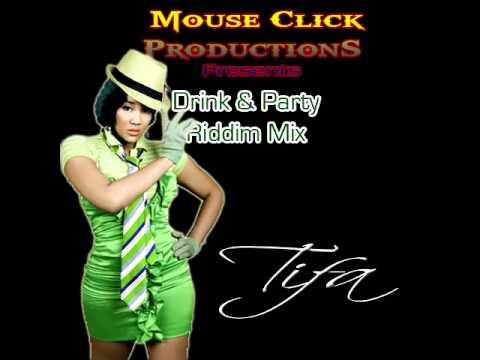 Drink & Party Riddim Mix