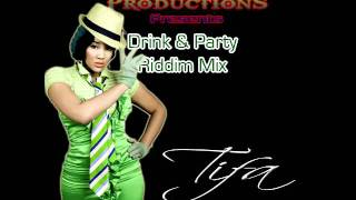 Drink & Party Riddim Mix