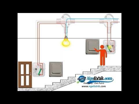 Cara Kerja Saklar TukarSaklar Hotel || 2 Way Light Switch