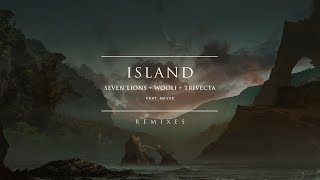 Seven Lions, Wooli, & Trivecta Feat. Nevve - Island (Dimibo Remix)
