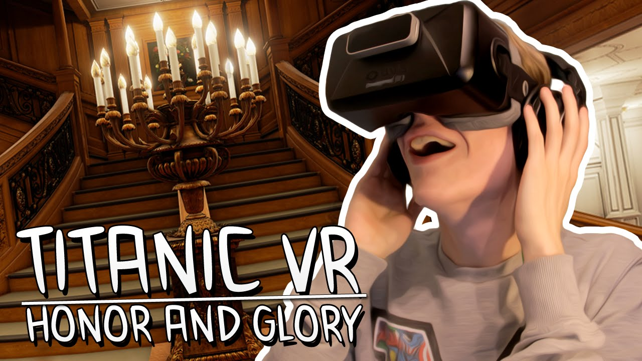 AMAZING VR EXPERIENCE | Titanic: Honor and Glory Demo 1 (Oculus Rift DK2)
