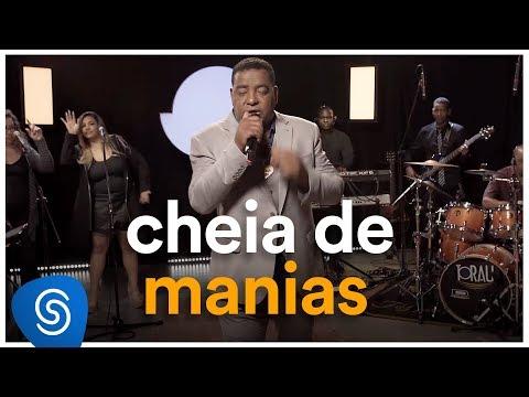Raça Negra - Cheia De Manias (Deezer Sessions)