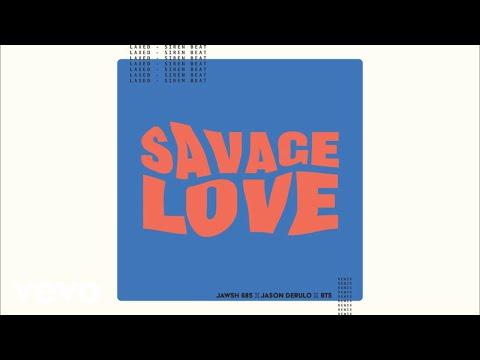 Savage Love (Laxed - Siren Beat) (BTS Remix - Instrumental - Official Audio)