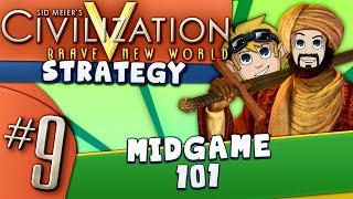 Civ5 Strategy Guide #9: Midgame 101