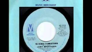 Hit Northern Soul : Just Brothers - Sliced Tomatoes