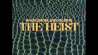 Macklemore and Ryan Lewis- Gold (Feat. Eighty4 Fly) The HEIST (NEW!!!) 2012
