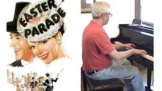 Easter Parade - Piano Cover