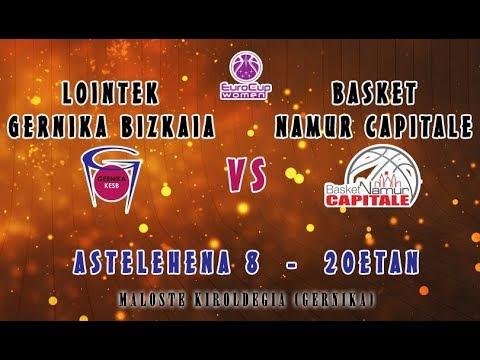 Lointek Gernika Bizkaia - Basket Namur Capitale Fase previa EurocupWomen