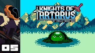 Let's Play Knights of Tartarus - PC Gameplay Part 5 - Vengeance!