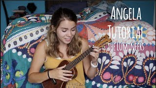 Angela (ukulele) Tutorial- The Lumineers