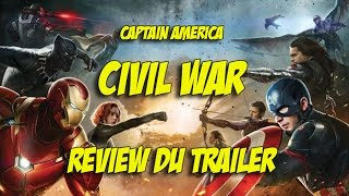 Captain America : Civil War - la review du trailer