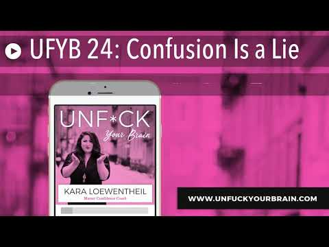 UFYB 24: Confusion Is a Lie