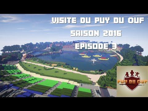 Puy Du Ouf - Visite du Parc (Saison 2016) Ep.3