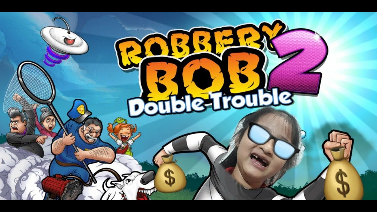 Game vui  | Robbery Bob 2 | Part 1 to 7