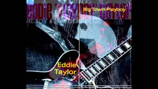 Big John Wrencher & Eddie Taylor ~