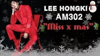 Lee hongki Miss x-mas Lyrics