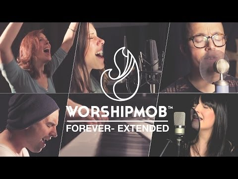 Forever (extended) - By Bethel/Johnson/Jobe - WorshipMob Cover