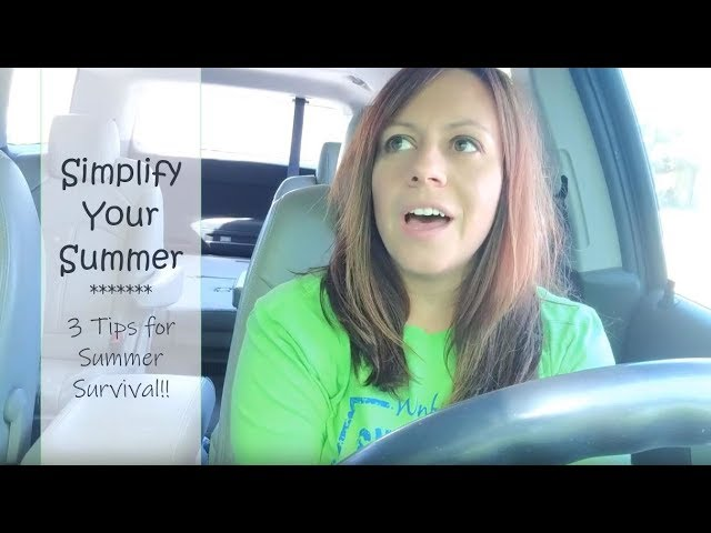 Simplify Your Summer with Kids ☀️ // 3 Tips to Survive (and Thrive) This Summer