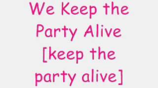 Family Force 5-Keep the Party Alive [+ Lyrics!]
