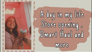 A day in my life - Store opening , Nostalgic Candy tasting , Dmart haul and more 🍬