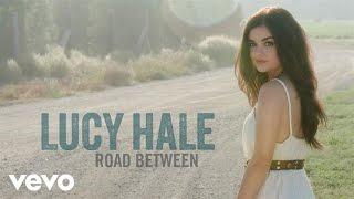 Lucy Hale - Lie a Little Better (Audio Only)
