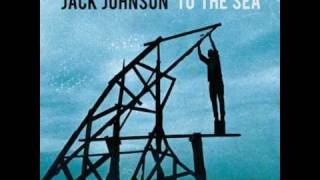 No Good With Faces - Jack Johnson