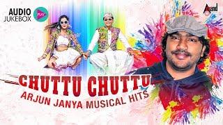 CHUTTU CHUTTU | Arjun Janya Musical  Hits | New Kannada Selected Audio Jukebox 2018 | Kannada