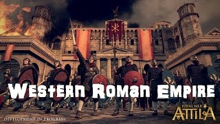 Total War: Attila Playable Factions - Western Roman Empire!