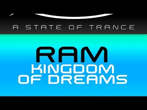 RAM - Kingdom Of Dreams (Original Mix)