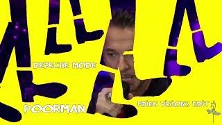 Depeche mode - Poorman Fdieu Vision2 Edit