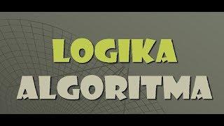 Video Pembelajaran Logika dan Algoritma Pertemuan 10.