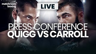 Scott Quigg vs Jono Carroll launch press conference plus undercard