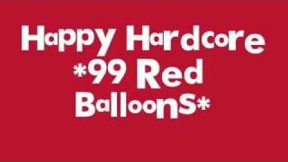 Happy Hardcore *99 Red Balloon