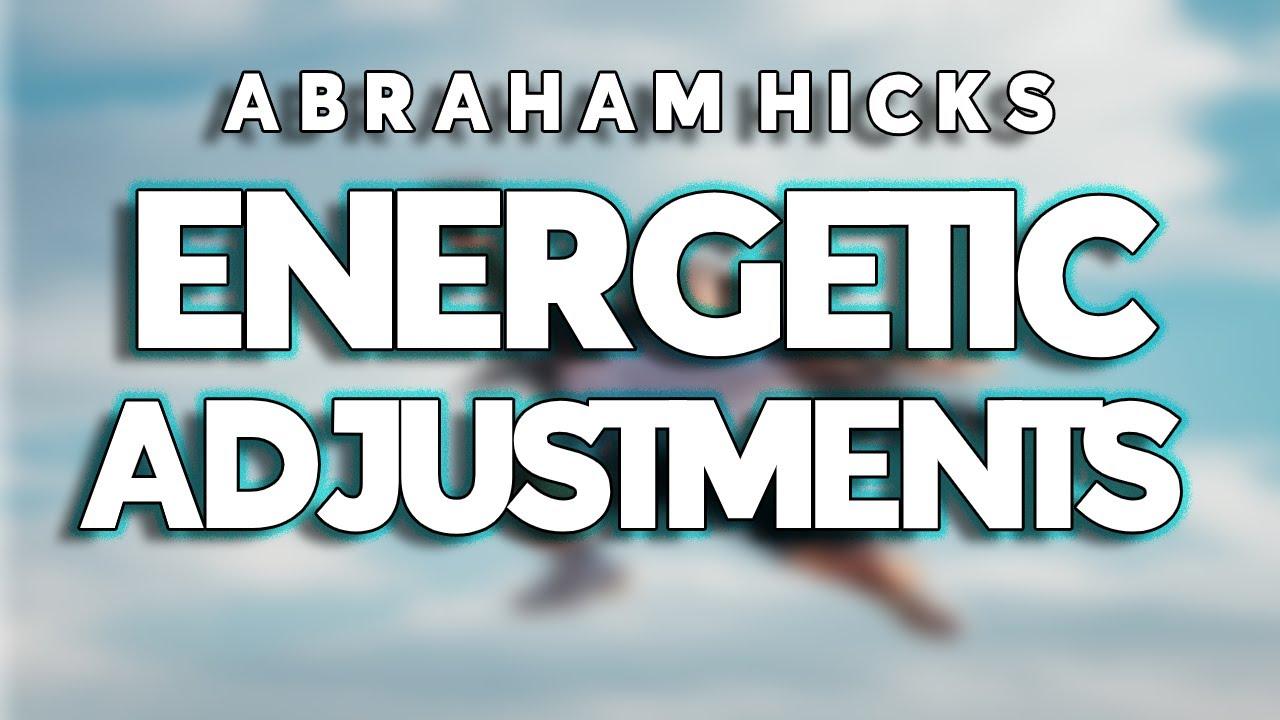 Abraham Hicks 2020 || Energetic Adjustments || NEW Esther Abraham Hicks June 2020