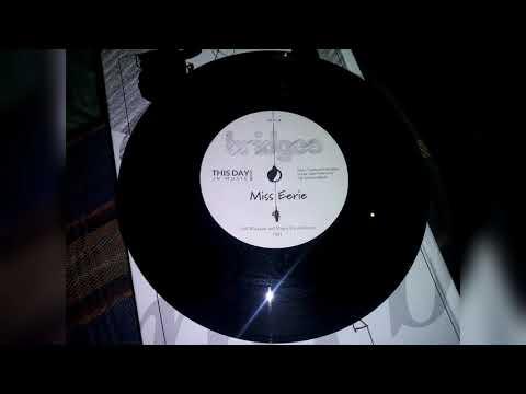 Bridges -  Miss Eerie (The Juicyfruit Song, earliest recording of Take On Me)