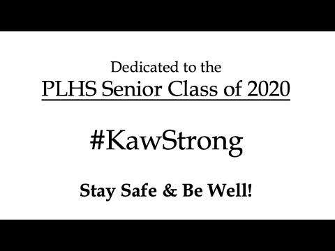 Perry Lecompton High School Staff Message for Students & Seniors 2020!