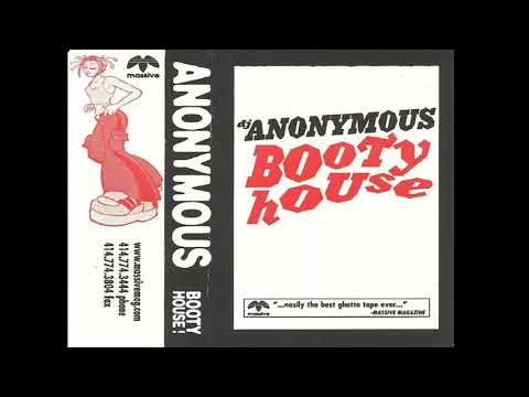 Anonymous - Booty House Side A